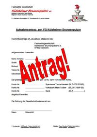 Beitrittsformular  Du möchtest ein Brunnenputzer werden? ...hier kannst du den Aufnahme-Antrag ausdrucken, ausfüllen und bei der Vorstandschaft abgeben.